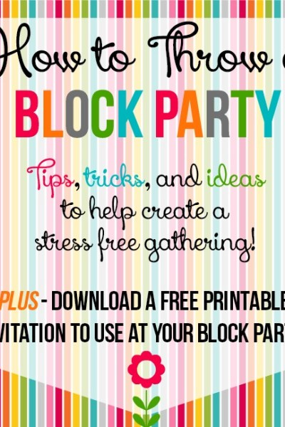 How to Throw a Block Party + Free Printable Invitation Template
