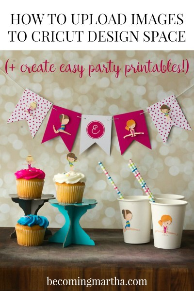 This post will show you step by step (with photos!) how to upload images in Cricut Design Space, which can then be used to create beautiful party supplies!