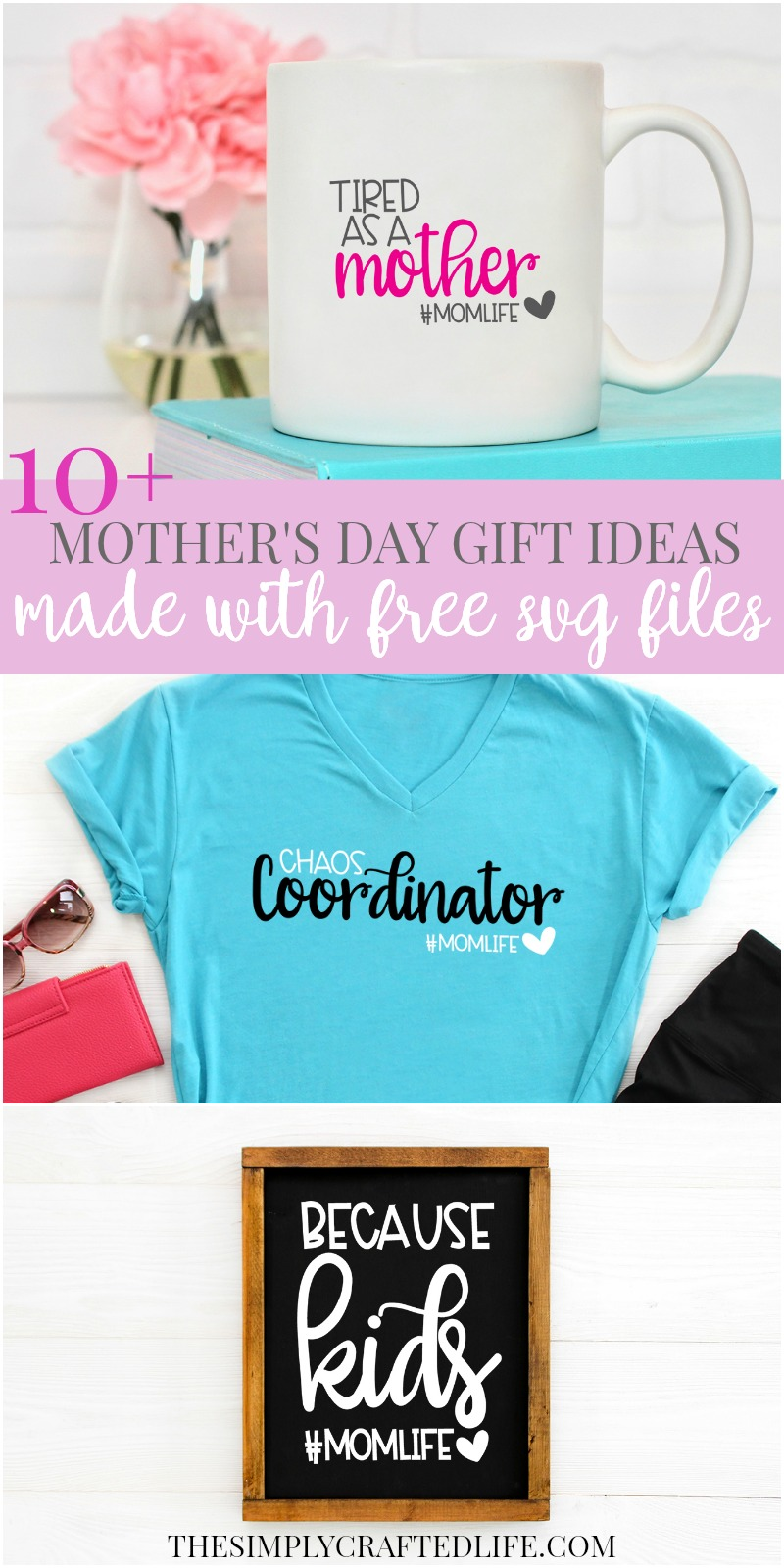 Mother S Day Crafts To Make With Cricut The Simply Crafted Life