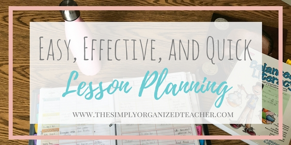 Your guide to easy and effective lesson planning that can be done quickly!