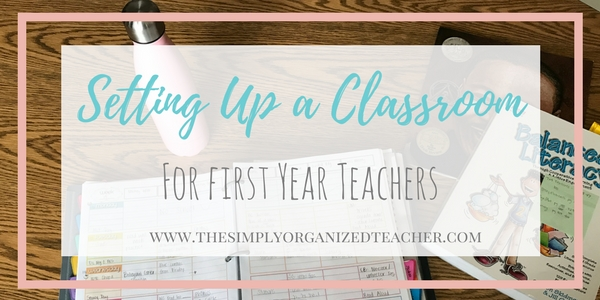 Tips and Ideas for setting up a new classroom