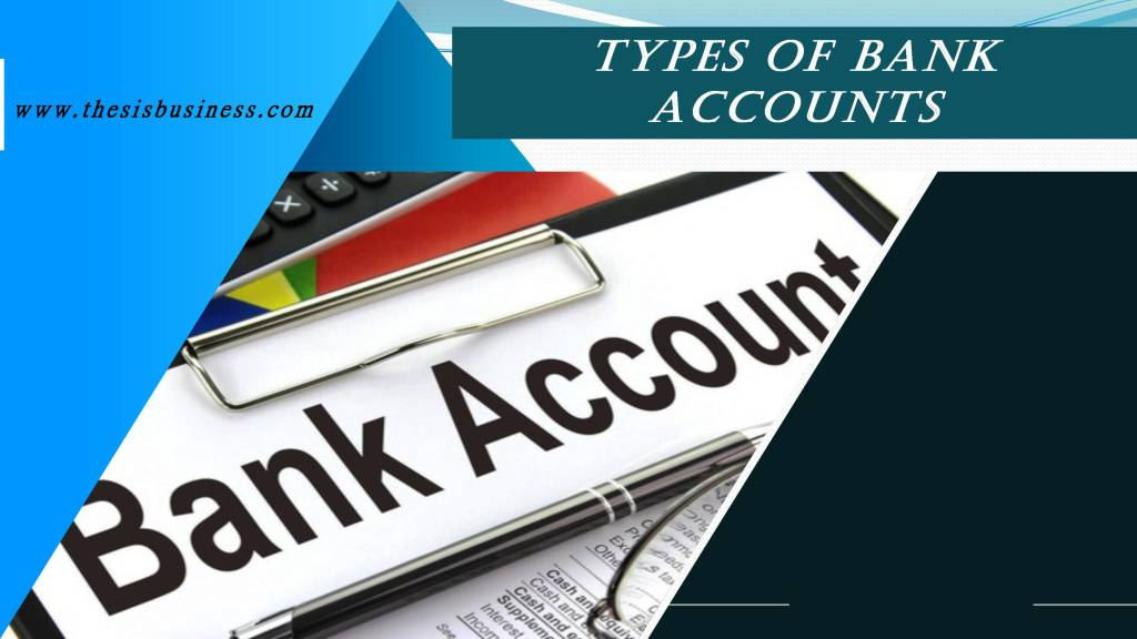 different types of bank accounts