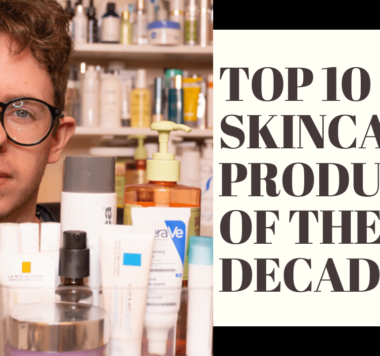 Top 10 Skincare Products of the Decade
