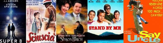 Coming of Age movies S selection 3 : Super 8 -- Shoeshine -- Simon Birch -- Stand by me -- Say Uncle