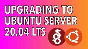 Upgrading to Ubuntu Server 20.04 LTS