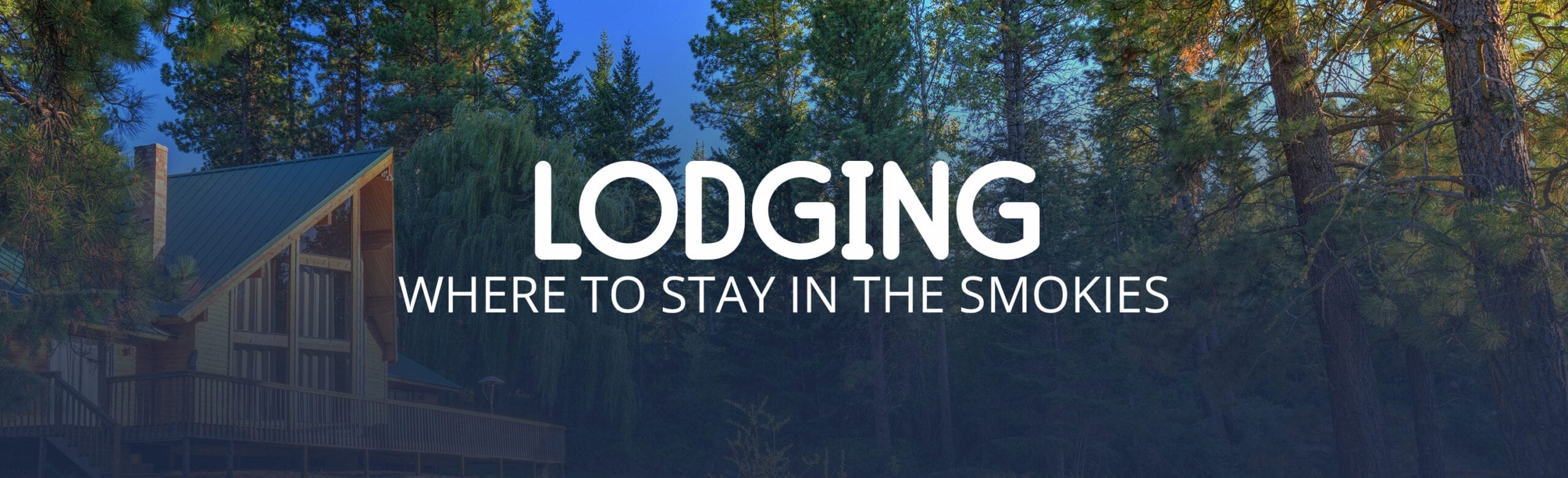 Cabins and lodging in the Smokies