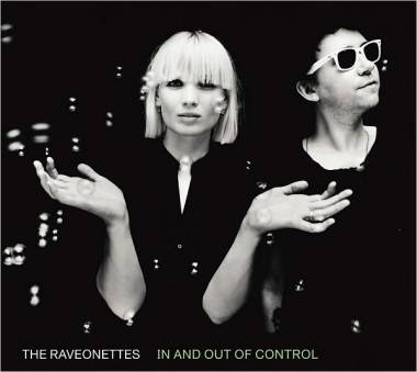 Album cover image - The Raveonettes In and Out of Control