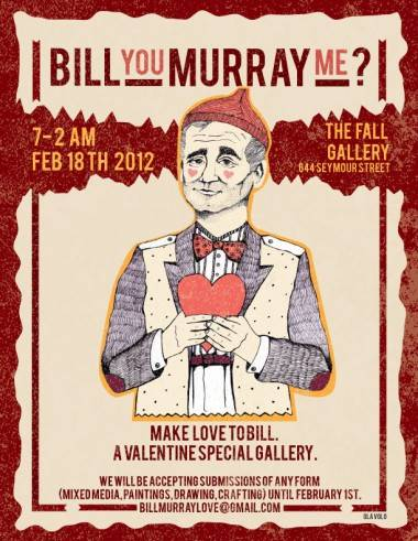 Bill You Murray Me art exhibit poster