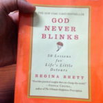 Regina Brett's 50 Lessons from God Never Blinks