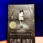 Ransom Riggs' Peculiar Children Series