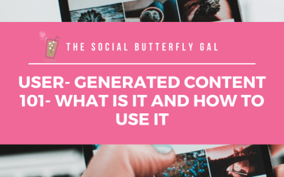 User- Generated Content 101- What Is it and How to Use It