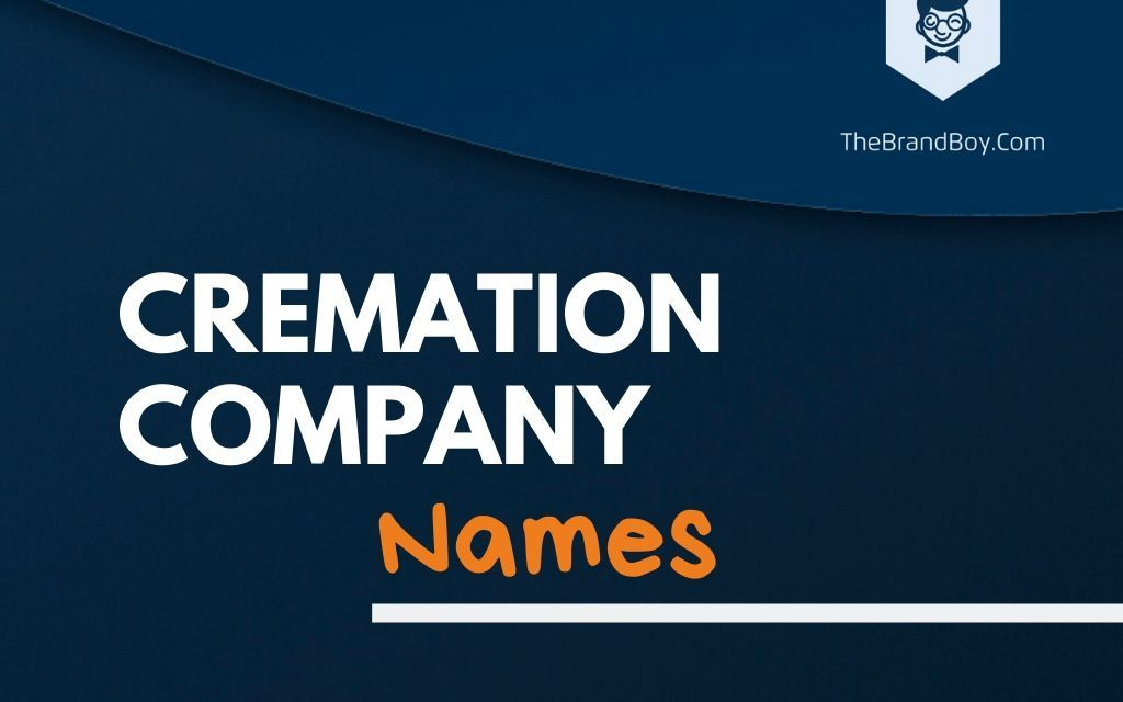 341+ Best Cremation Business Names & Ideas