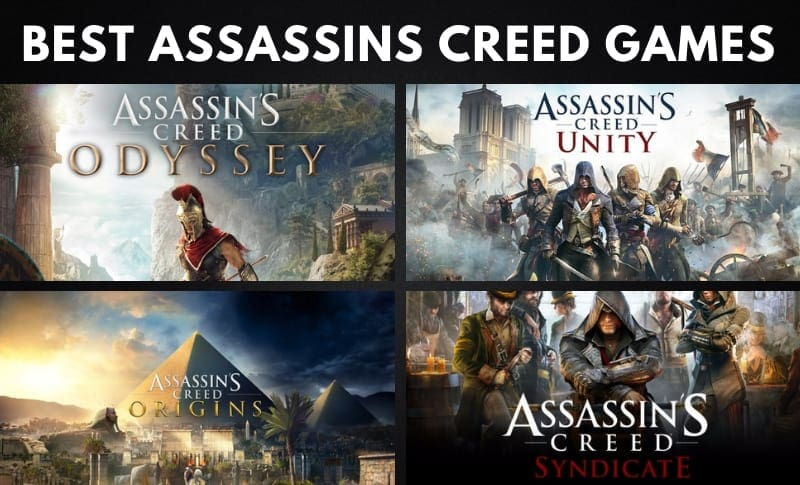 The 10 Best Assassin's Creed Games of All Time (Ranked)