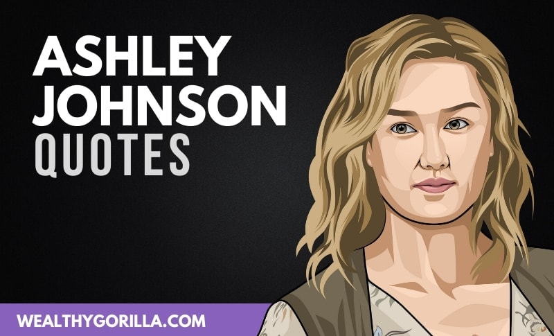 20 Ashley Johnson Quotes About Acting, Work & Life