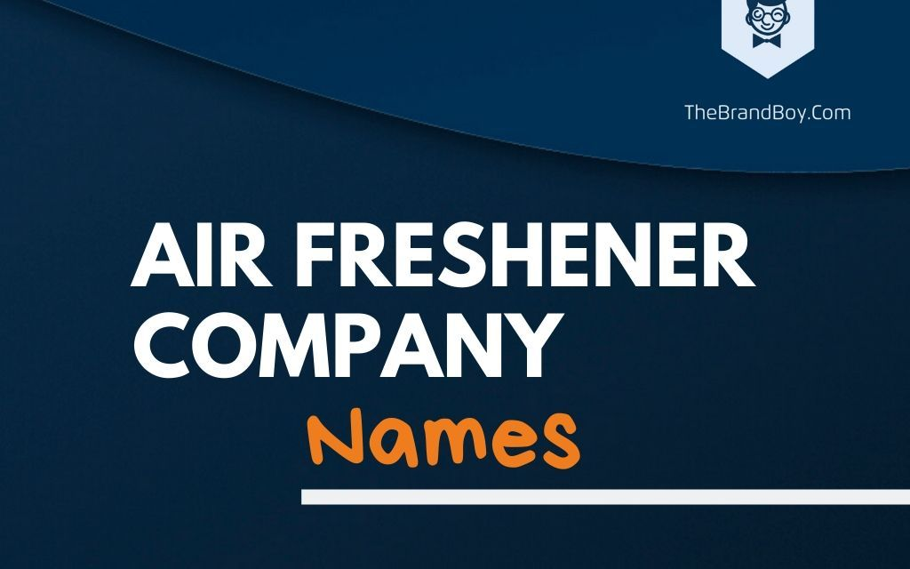 379+ Catchy Air Freshener Company Names