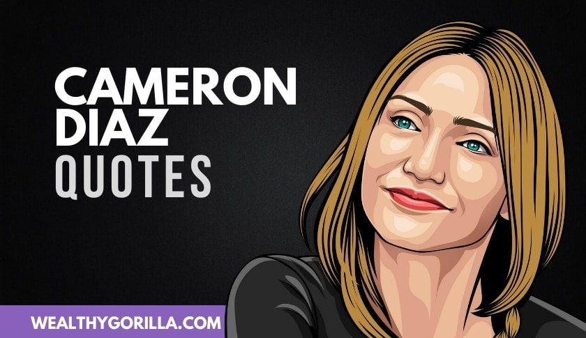 40 Greatest Cameron Diaz Quotes of All Time (2020)