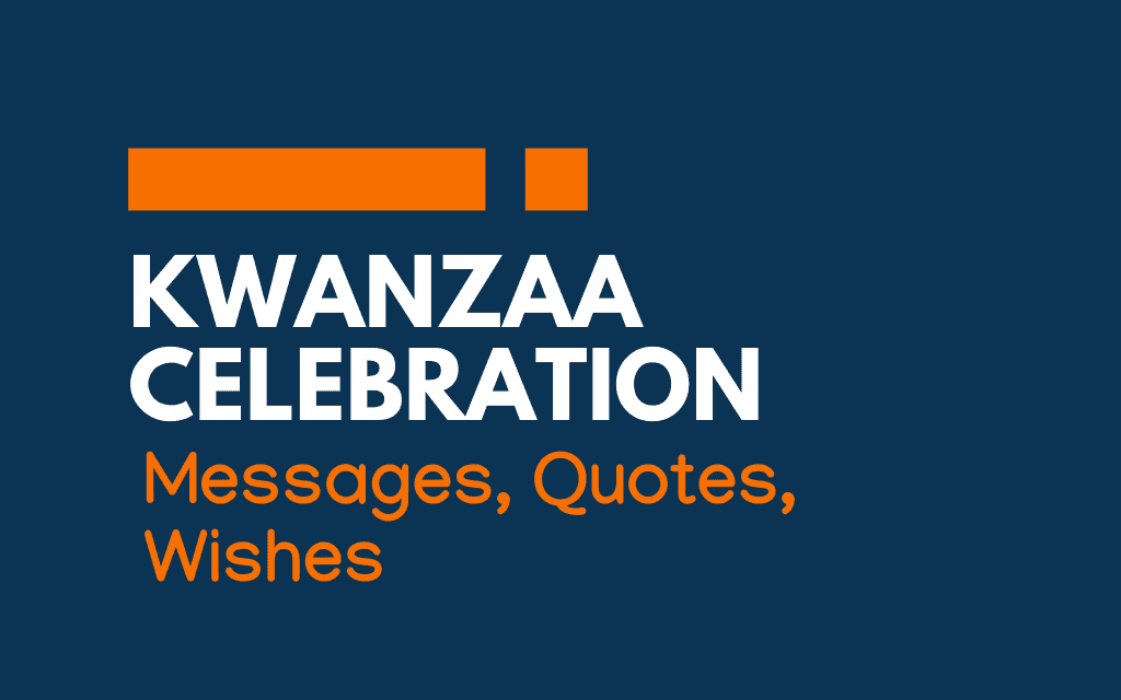 Kwanzaa Celebration: 51+ Messages, Quotes and Greetings