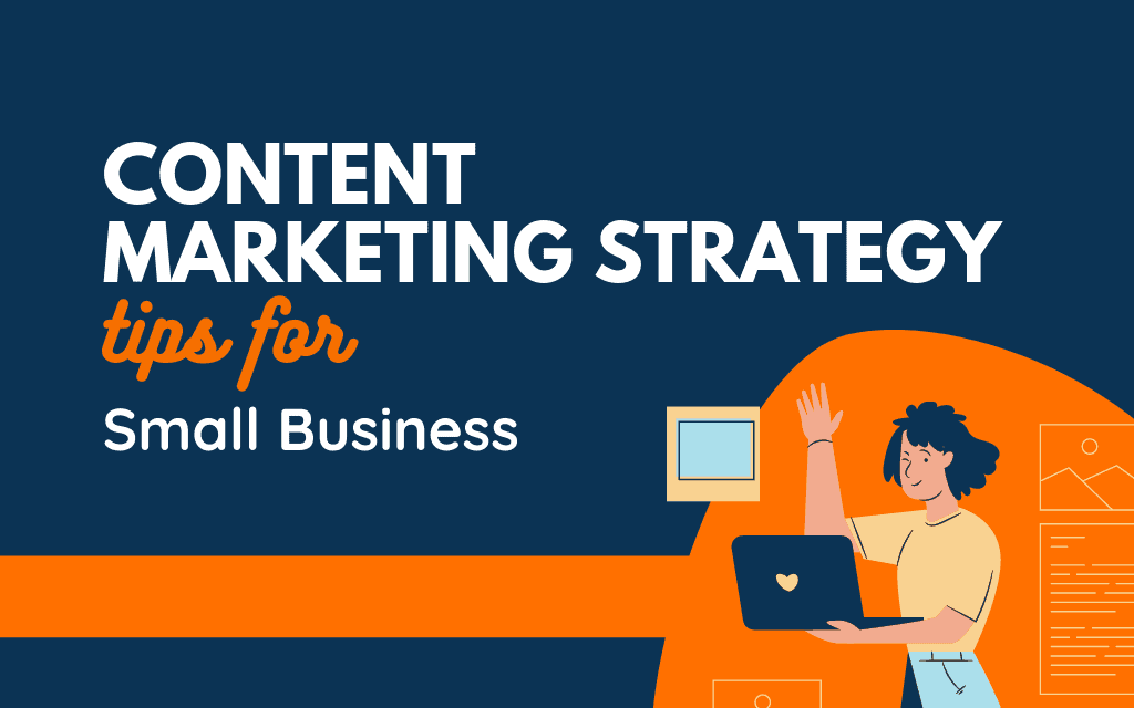 21 Tips to Build Successful Content Marketing Strategy for Business