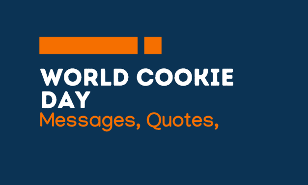 Cookie Day: 65+ Greetings, Messages and Quotes