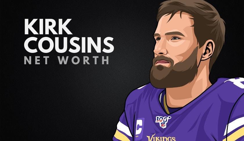 Kirk Cousins' Net Worth in 2020