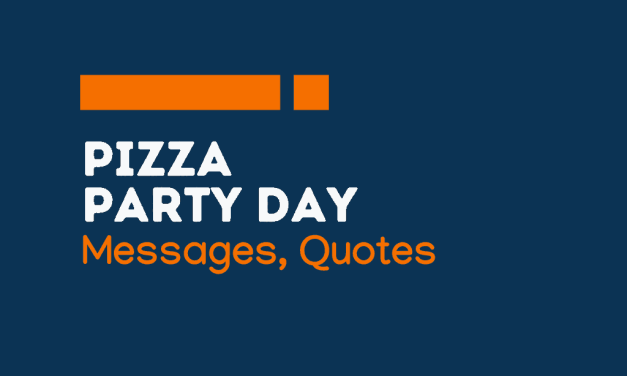 Pizza Party Day: 62+ Messages and quotes