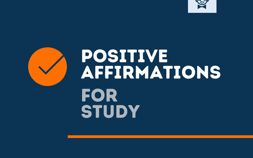 100 + Positive Affirmation for Study to Remain focus