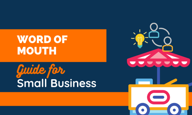 Ultimate Guide On Word Of Mouth Marketing for Small Businesses