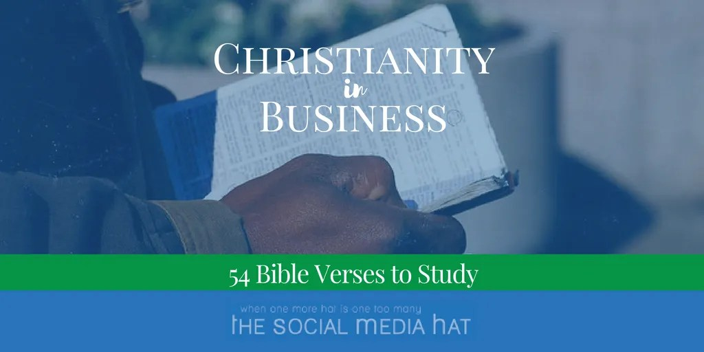 Christianity in Business - 54 Bible Verses to Study - The