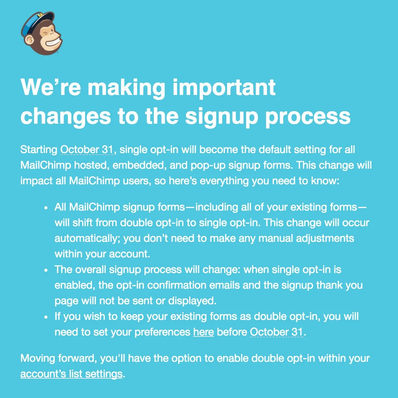 Full message from MailChimp regarding Opt-In changes.