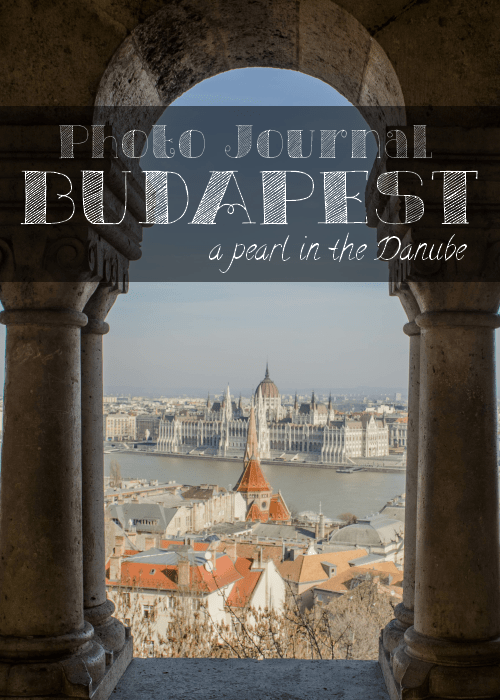 Photo Journal: Budapest, a pearl in the Danube   The Solivagant Soul #PhotoGallery #Budapest #Journal #Gallery #Hungary