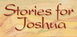 Stories for Joshua