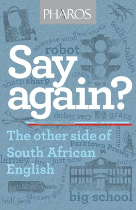 A new book that says South African English is a bona fide language of its own