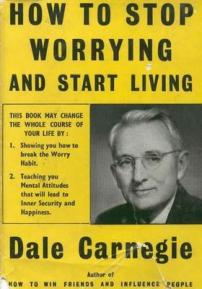 Cover of Dale Carnegie's book How to stop worrying and start living