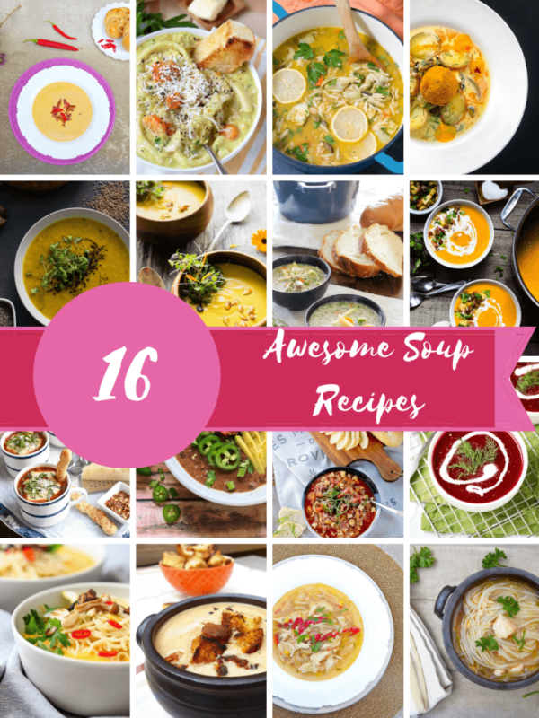 16 Awesome Soups (you need this winter)