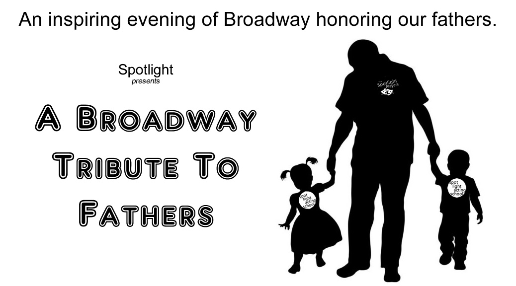 A Broadway Tribute to Fathers