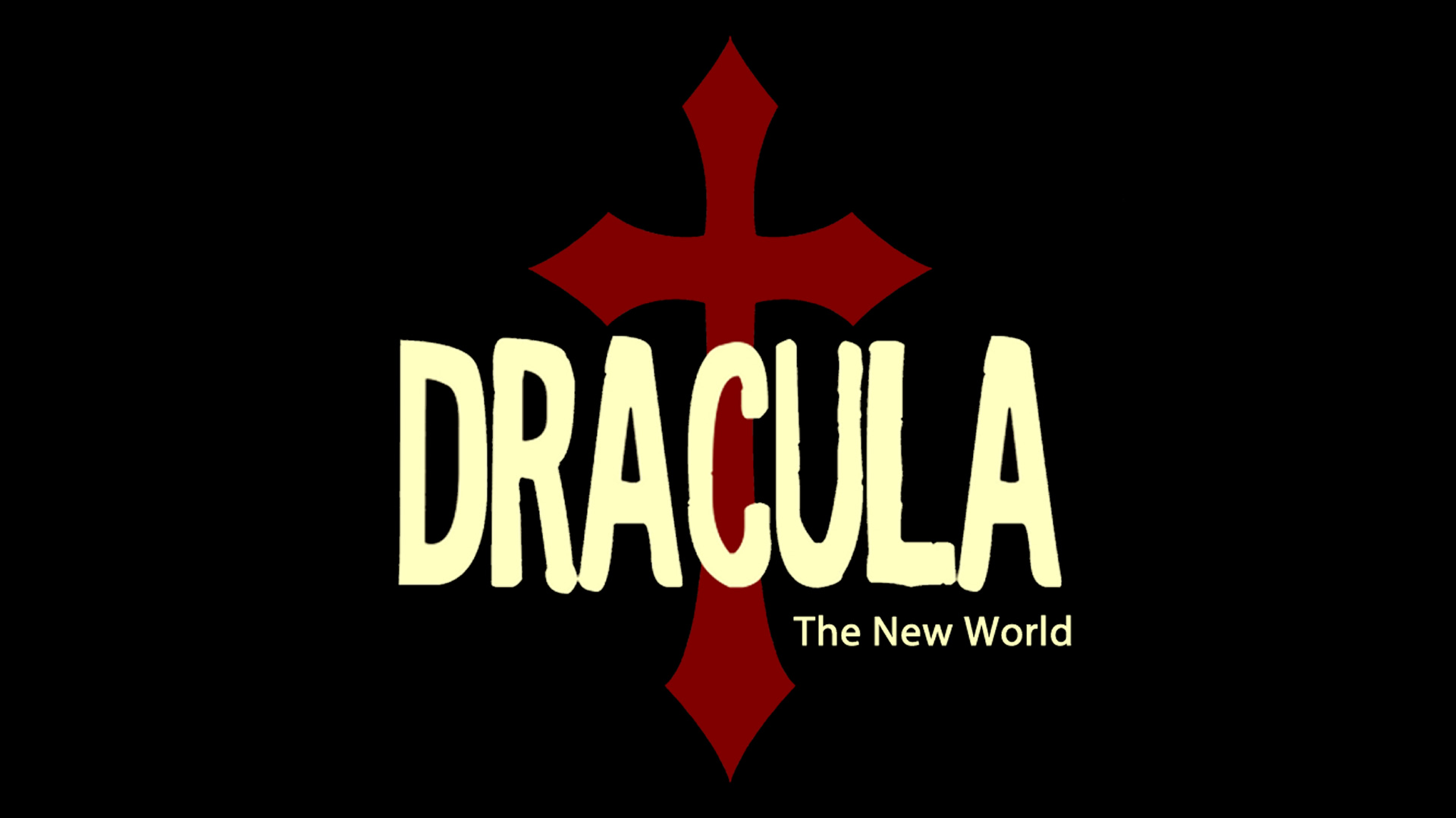 Dracula: The New World 2019 (Oct 28-Nov 1)