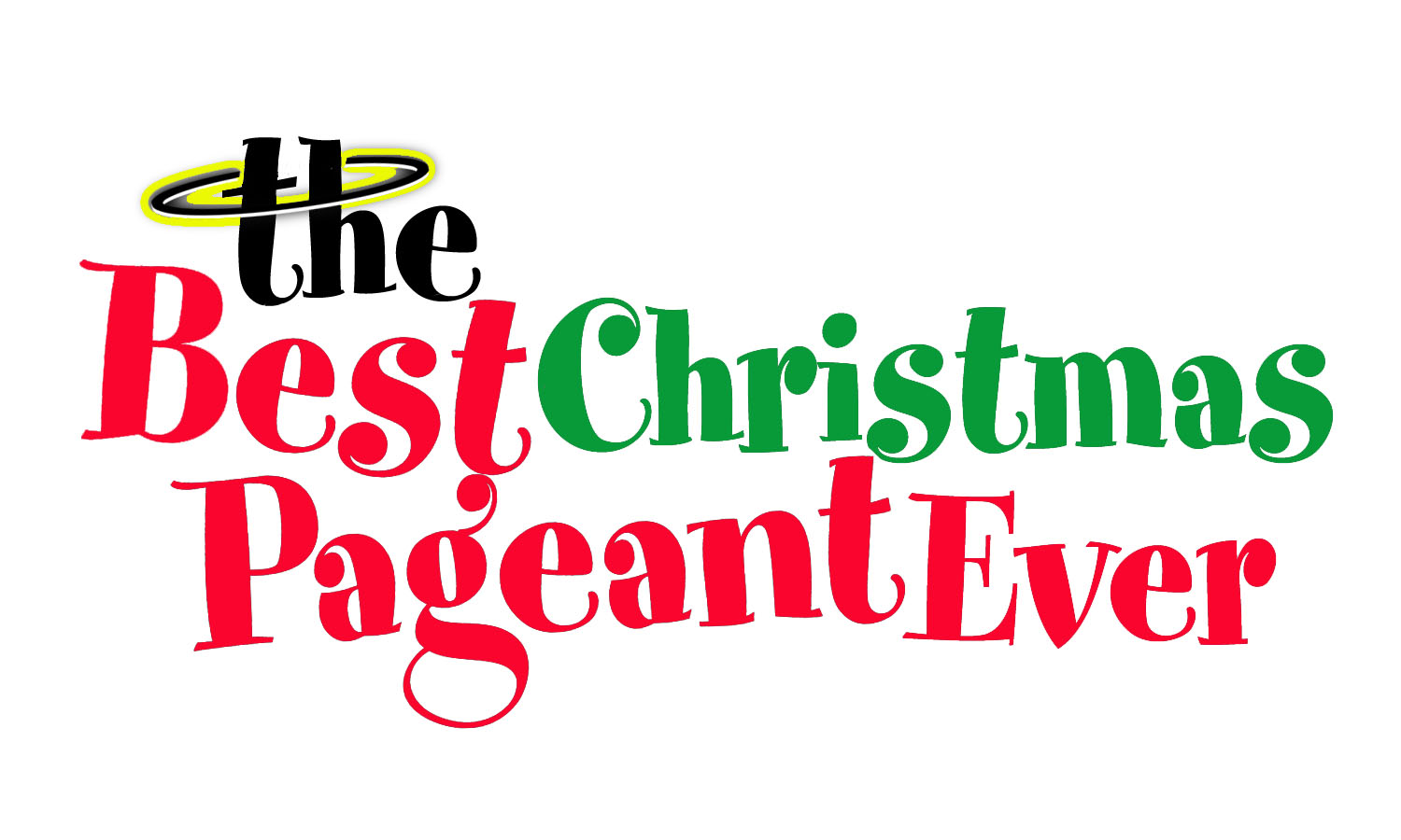 The Best Christmas Pageant Ever (Nov:16-25)