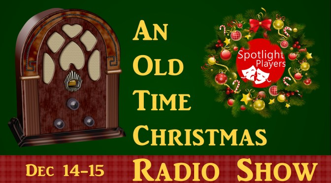 An Old Time Christmas Radio Show