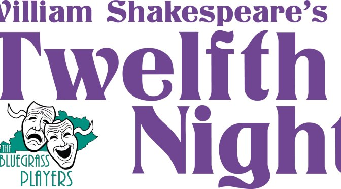Shakespeare's:Twelfth Night (Mar 22-24)
