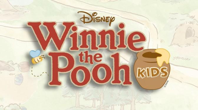 Winnie the Pooh Kids (Oct 4-13)