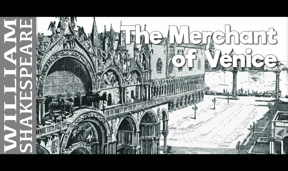 The Merchant of Venice (Aug 2-10)