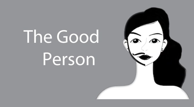The Good Person (Mar 6 – 14)