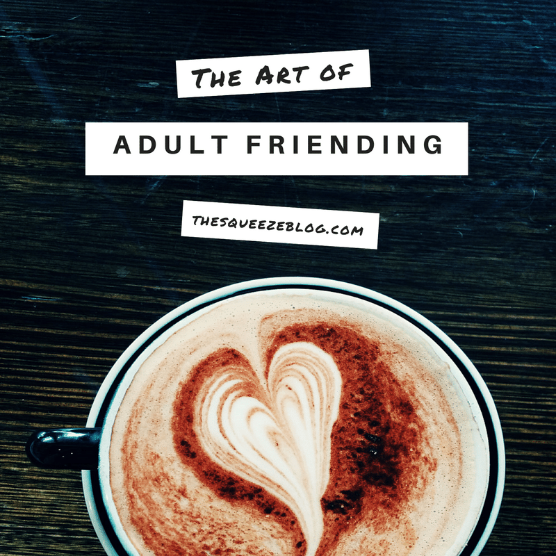 adult-friendships-squeeze-blog