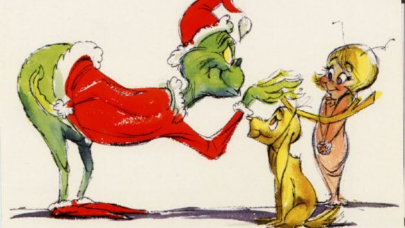 From Dr. Seuss's 'How The Grinch Stole Christmas.'
