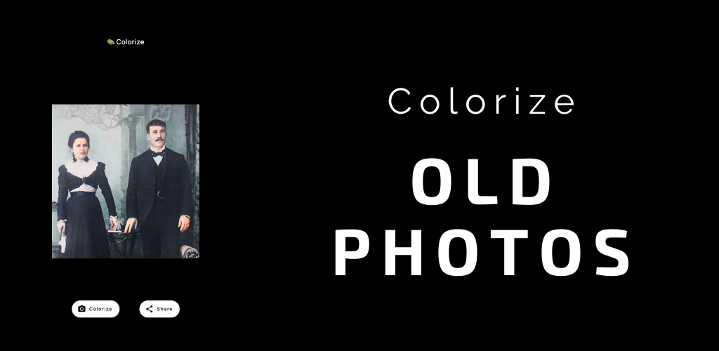 Looking for an App to Colorize Old photos? Check this Android and iOS App