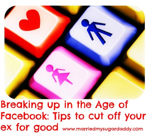 Breaking up in the Age of Facebook: Tips to cut off your ex for good www.thestatenislandfamily.com