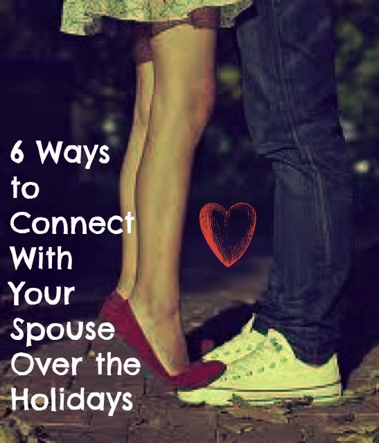 6 Ways to Connect With Your Spouse Over the Holidays #marriedmysugardaddy