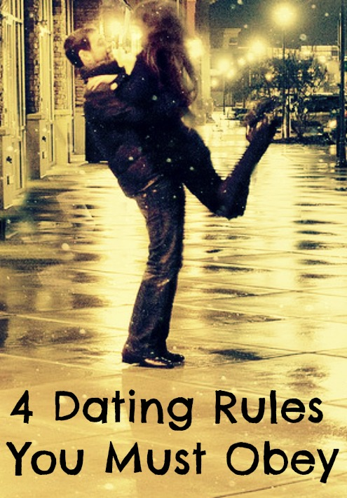 4 Dating Rules You Must Obey