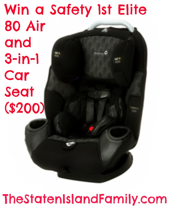 Win a Safety 1st Elite 80 Air  and  3-in-1  Car  Seat ($200)