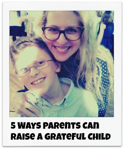 5 Ways Parents Can Raise a Grateful Child